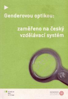 Genderovou optikou: zaměřeno na český vzdělávací systém