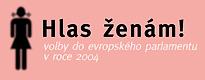Volby do Evropského parlamentu v roce 2004: Argumenty na podporu paritní demokracie na evropské úrovni