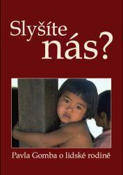 Pavla Gomba vydala knihu o lidské rodině